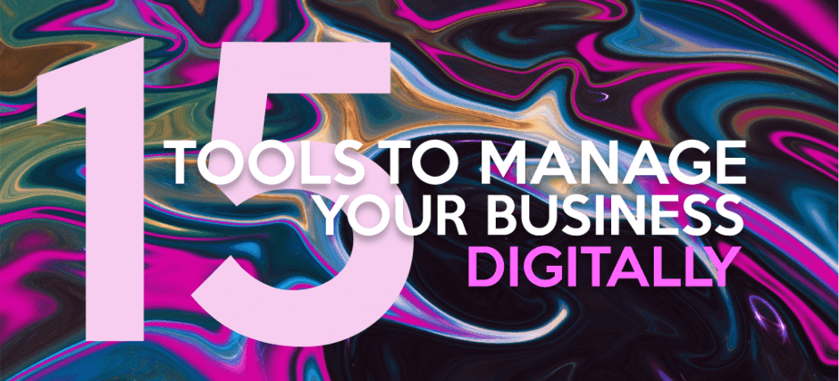 Tools to manage your business frome home - digitally